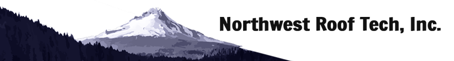 Roofing Company in Portland OR and Gresham Oregon, Northwest Roof Tech, Inc. Has Been Serving Satisfied Customers Since 2010
